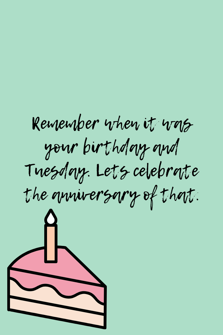 Birthday Tuesday quotes