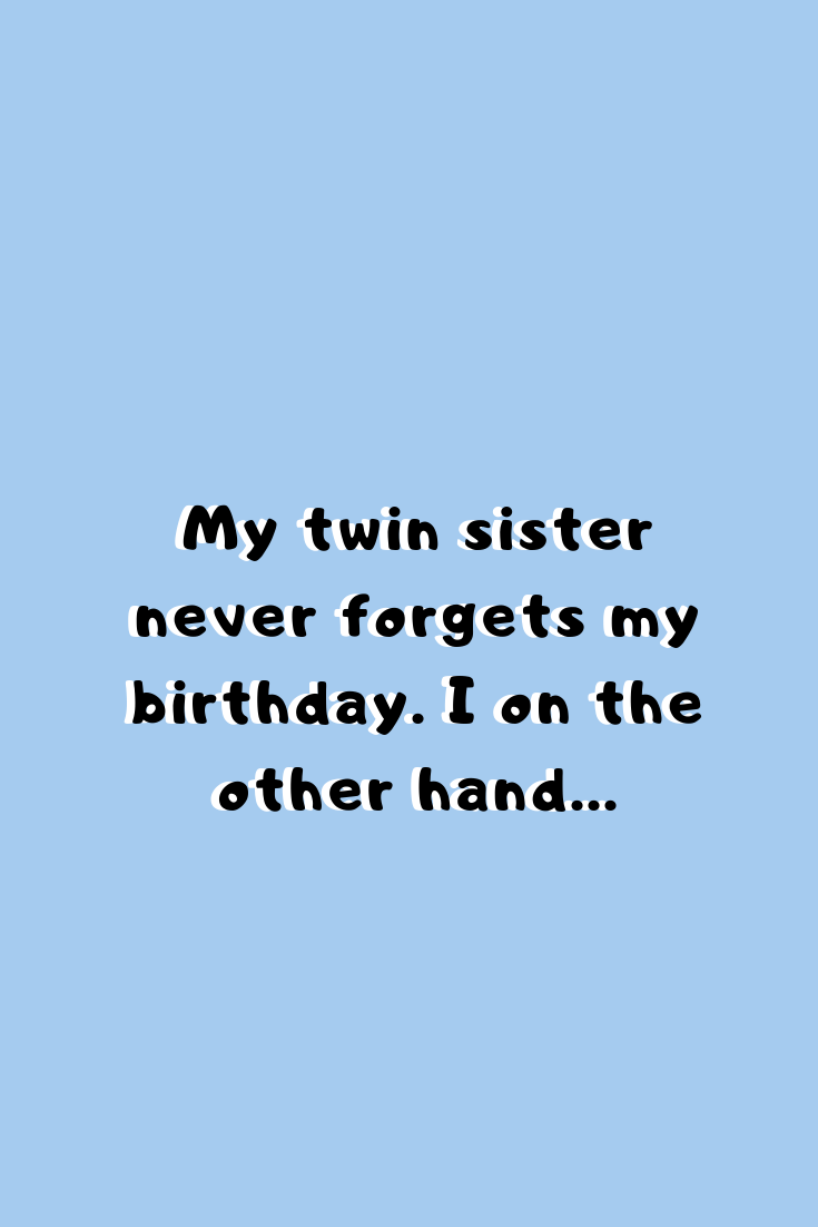 Twins funny birthday quotes with images