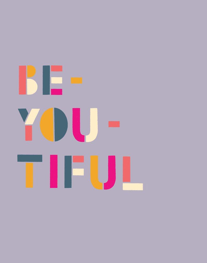 You Are So Be - You - Tiful
