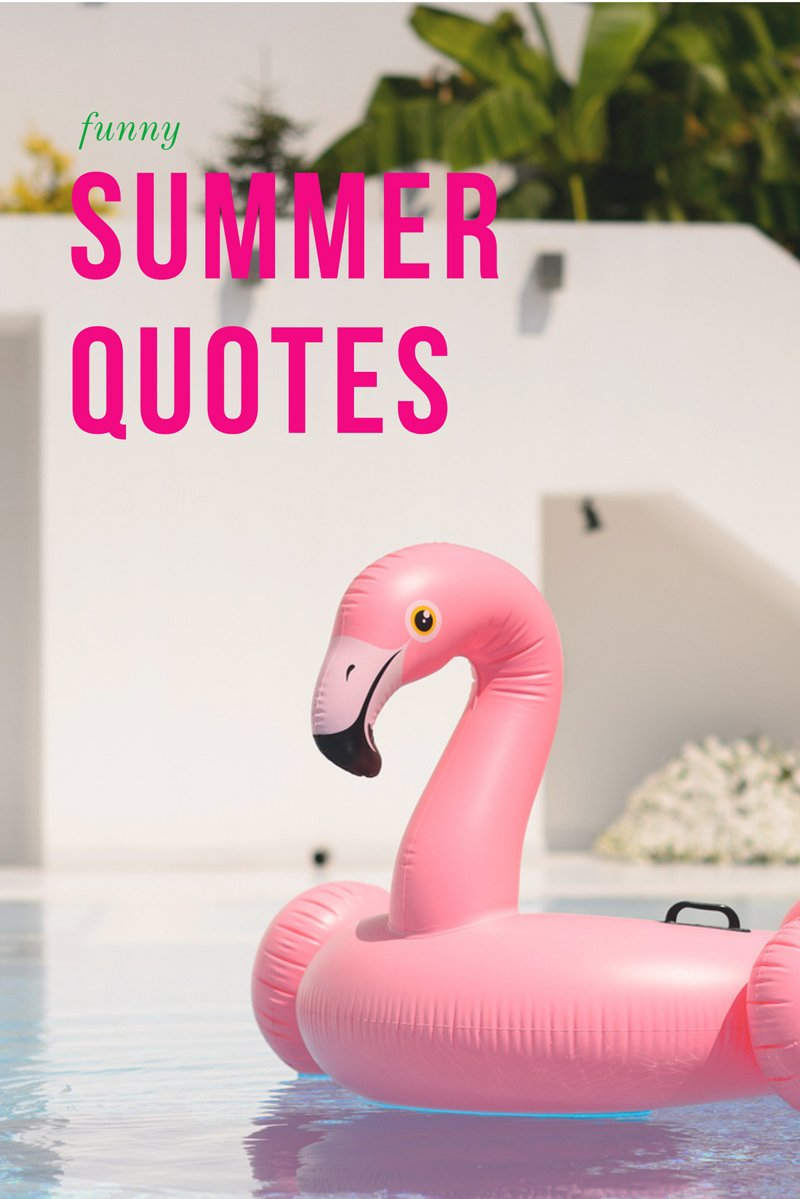25 Funny Summer Quotes