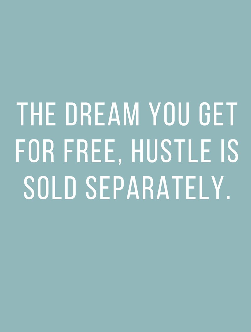 The best hustle quotes for getting a new job