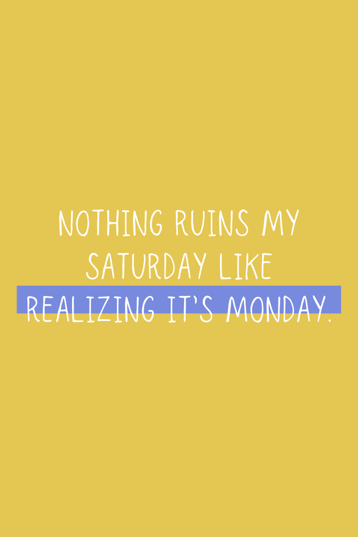 Wishing it was Saturday quotes