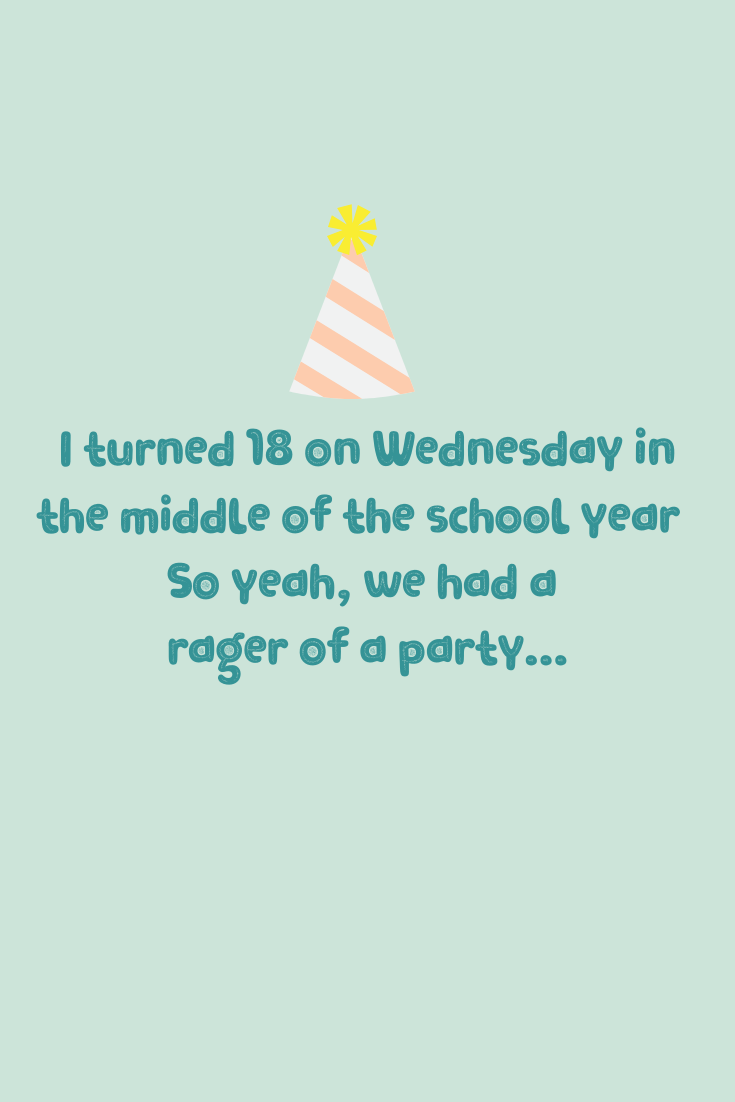 18th birthday classroom party quotes