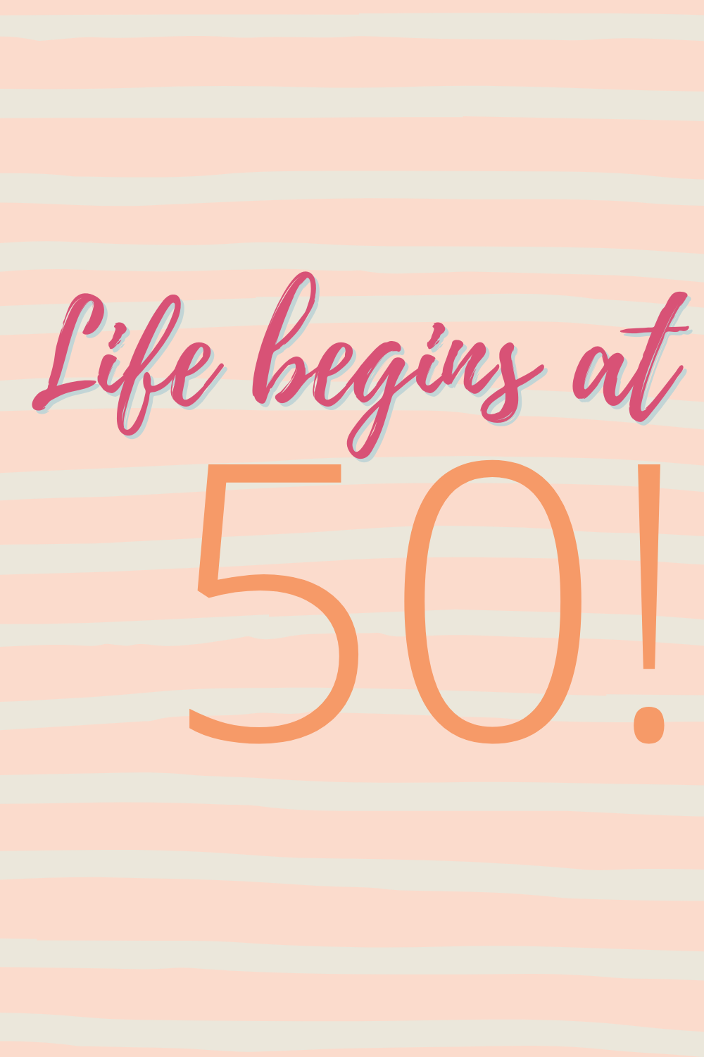 50th Quotes for turning 50