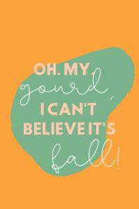 Pumpkin Patch Quotes