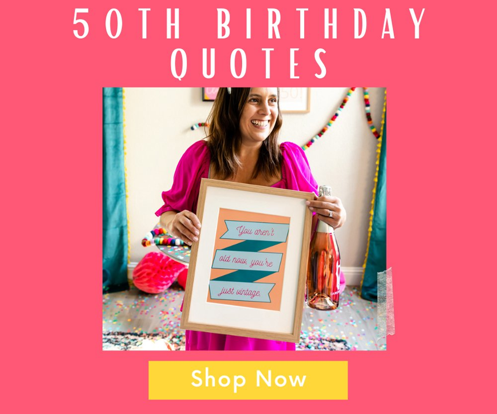 50th birthday quote prints shop