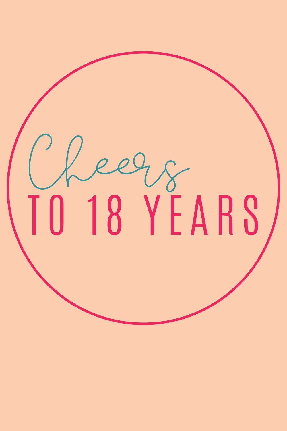 Cheers to 18 years quotes