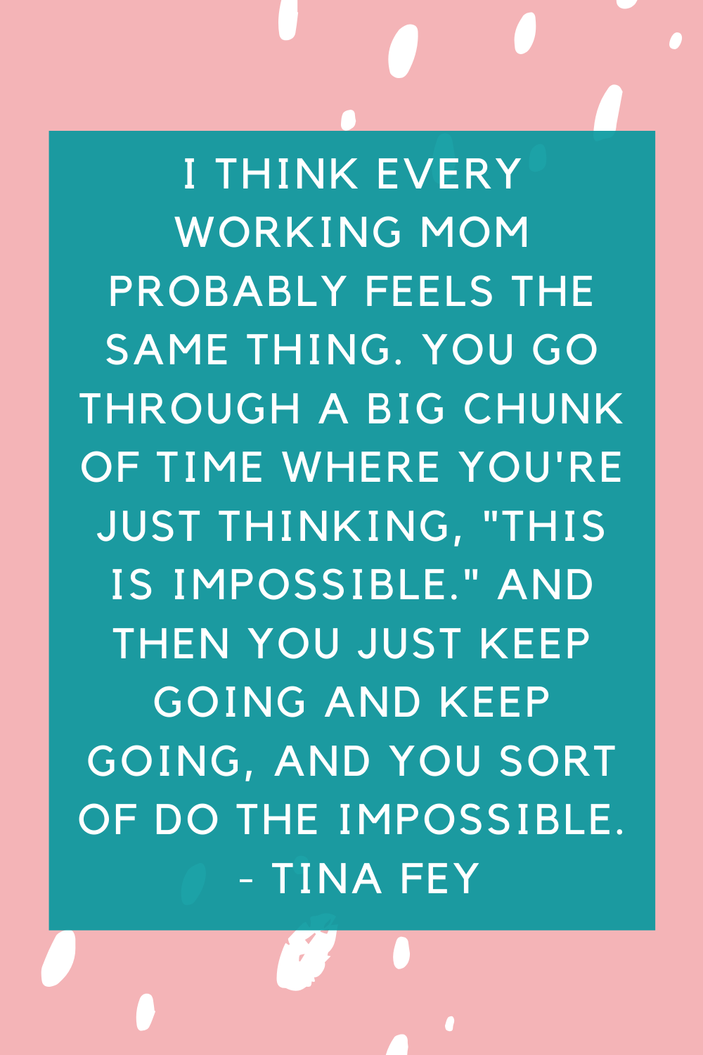 Motherhood Sayings For Work
