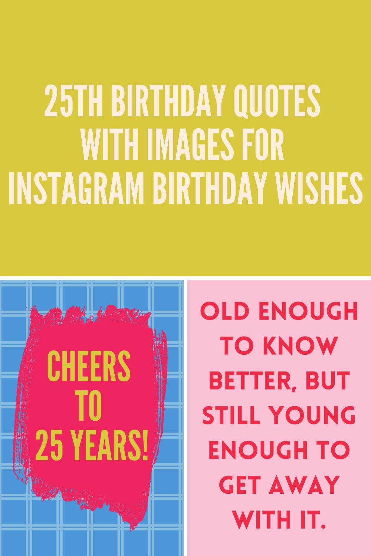 25th Birthday Quotes