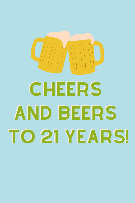 Happy 21st Birthday Quotes