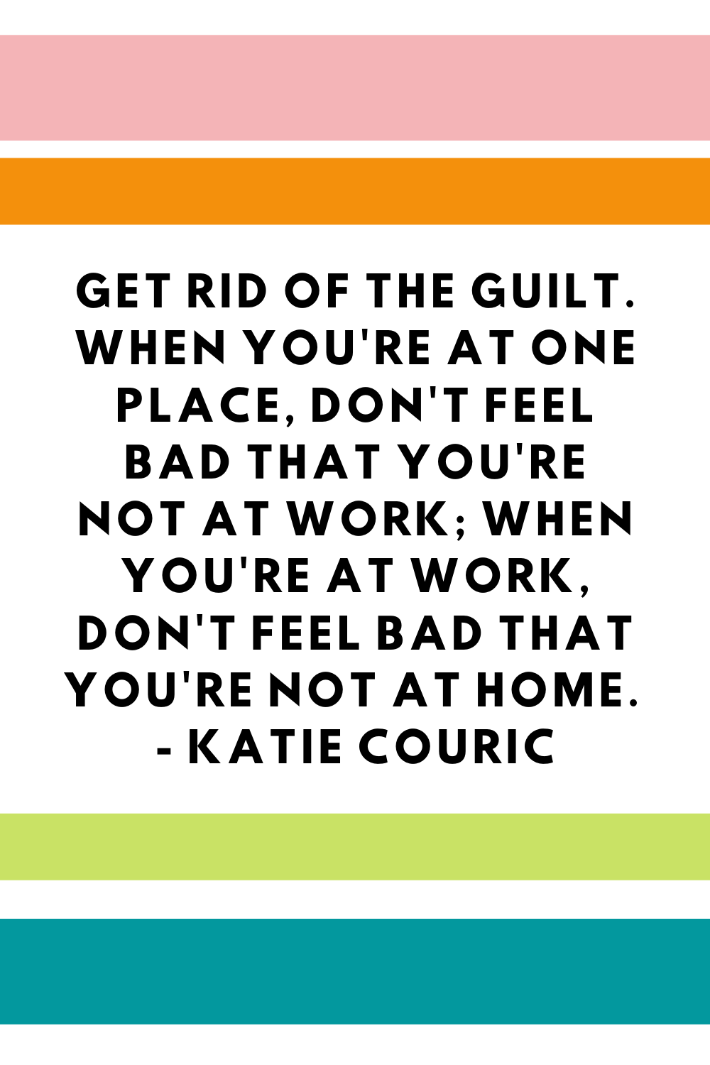 Mom Guilt Quotes For Working Mom
