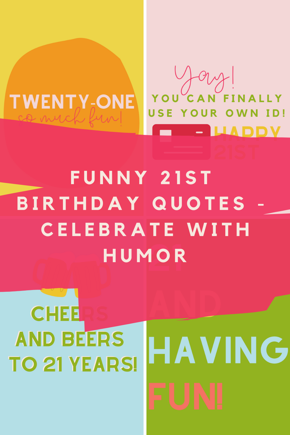 Funny 21st Birthday Quotes