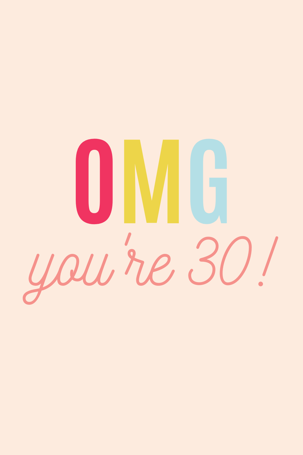 OMG Quotes Turning 30 quotes