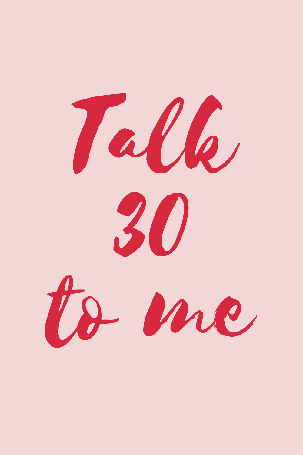 Talk 30 to Me, Funny 30th Birthday Quotes