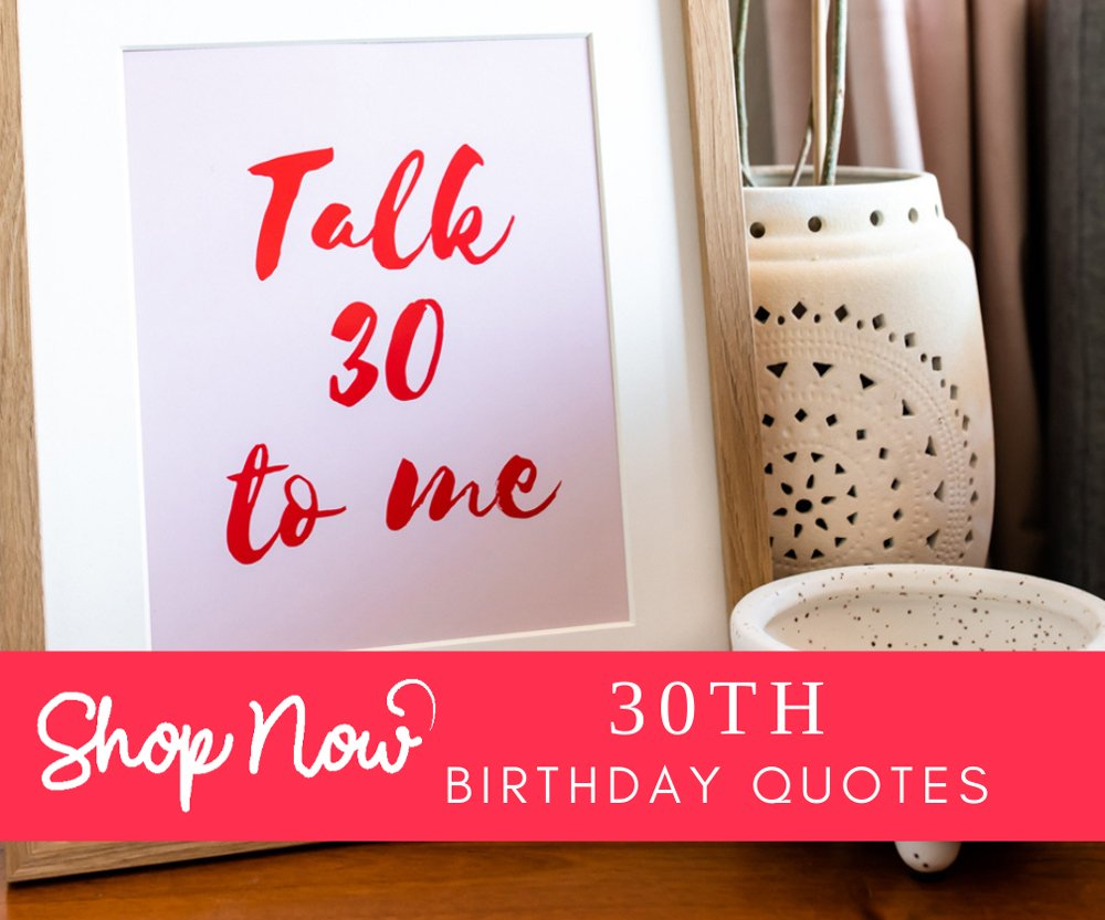 30th birthday quotes shop printables