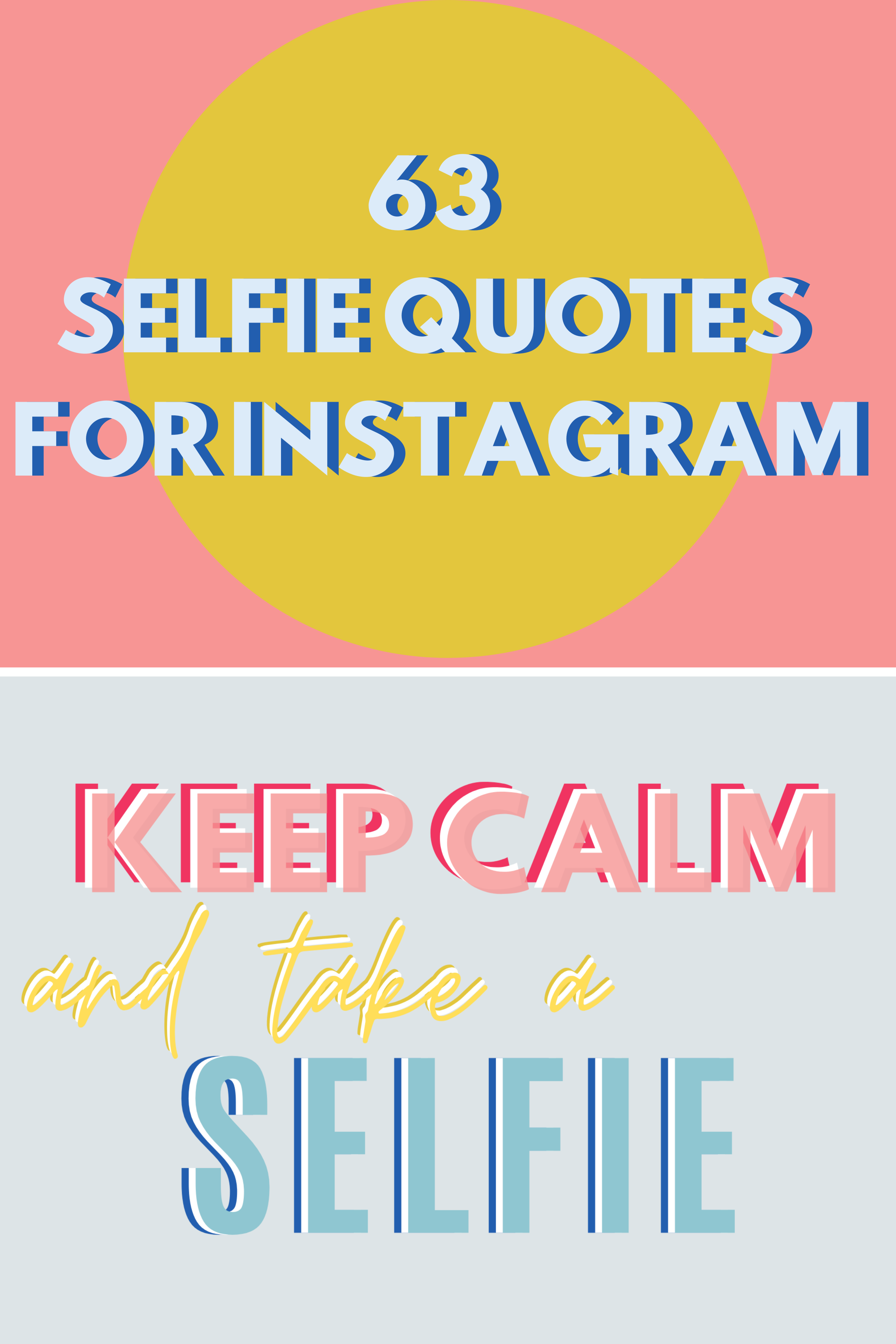 The Best Selfie Quotes