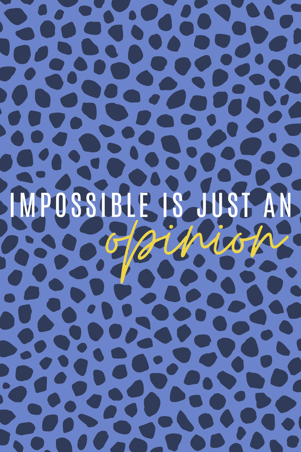 Impossible Quotes Images
