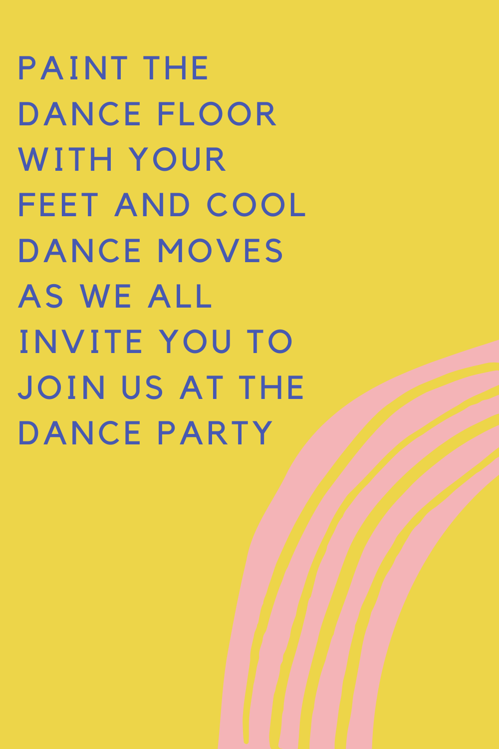 Dance Party Quotes