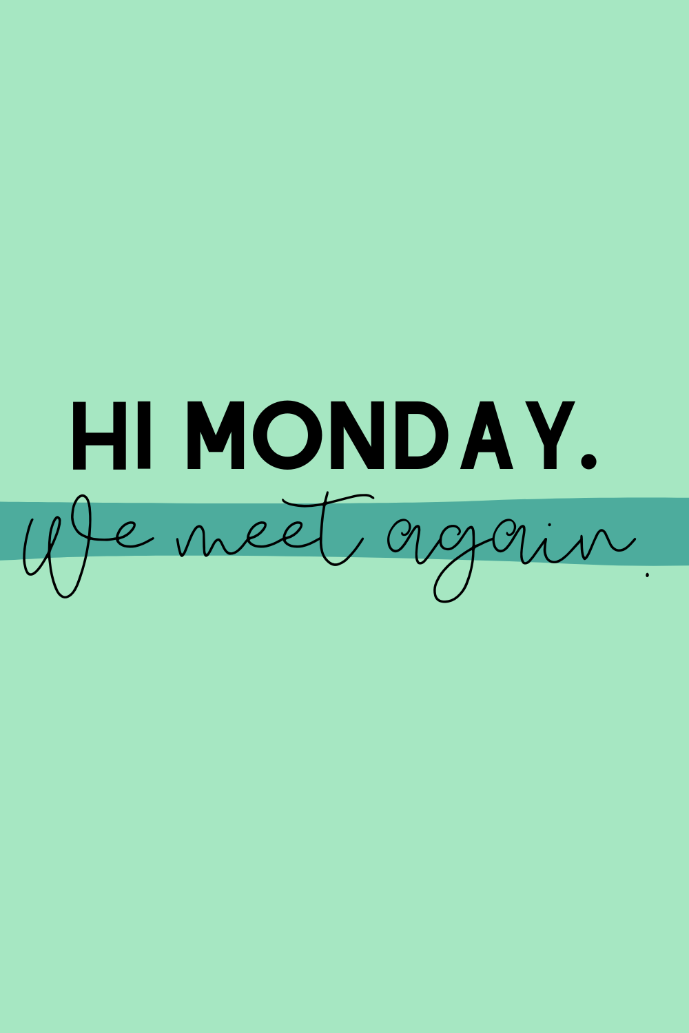 Happy Monday Quotes with Images