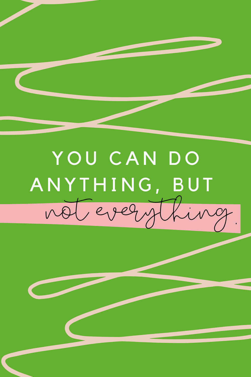 You can do anything quotes