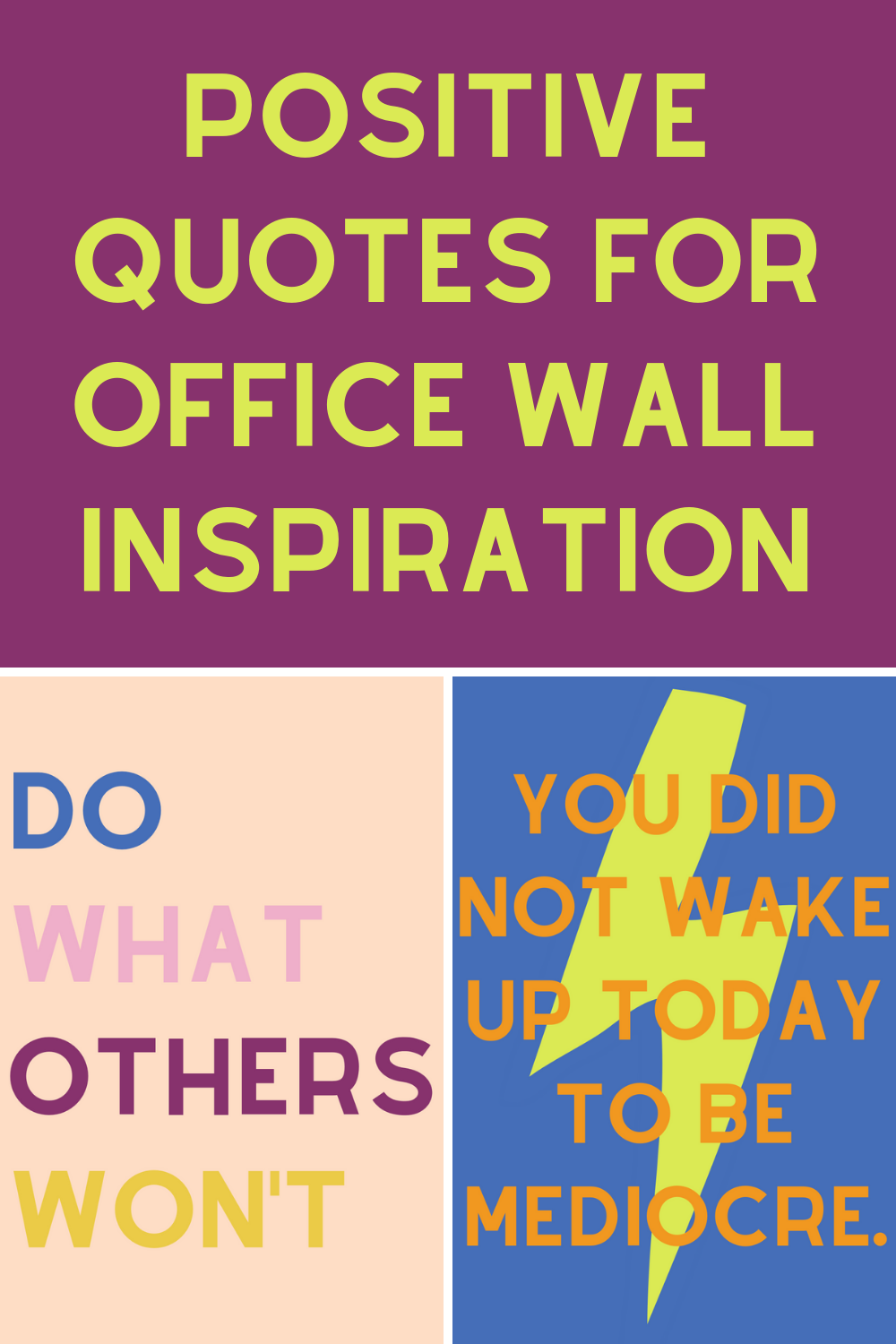 Quotes for Office Wall