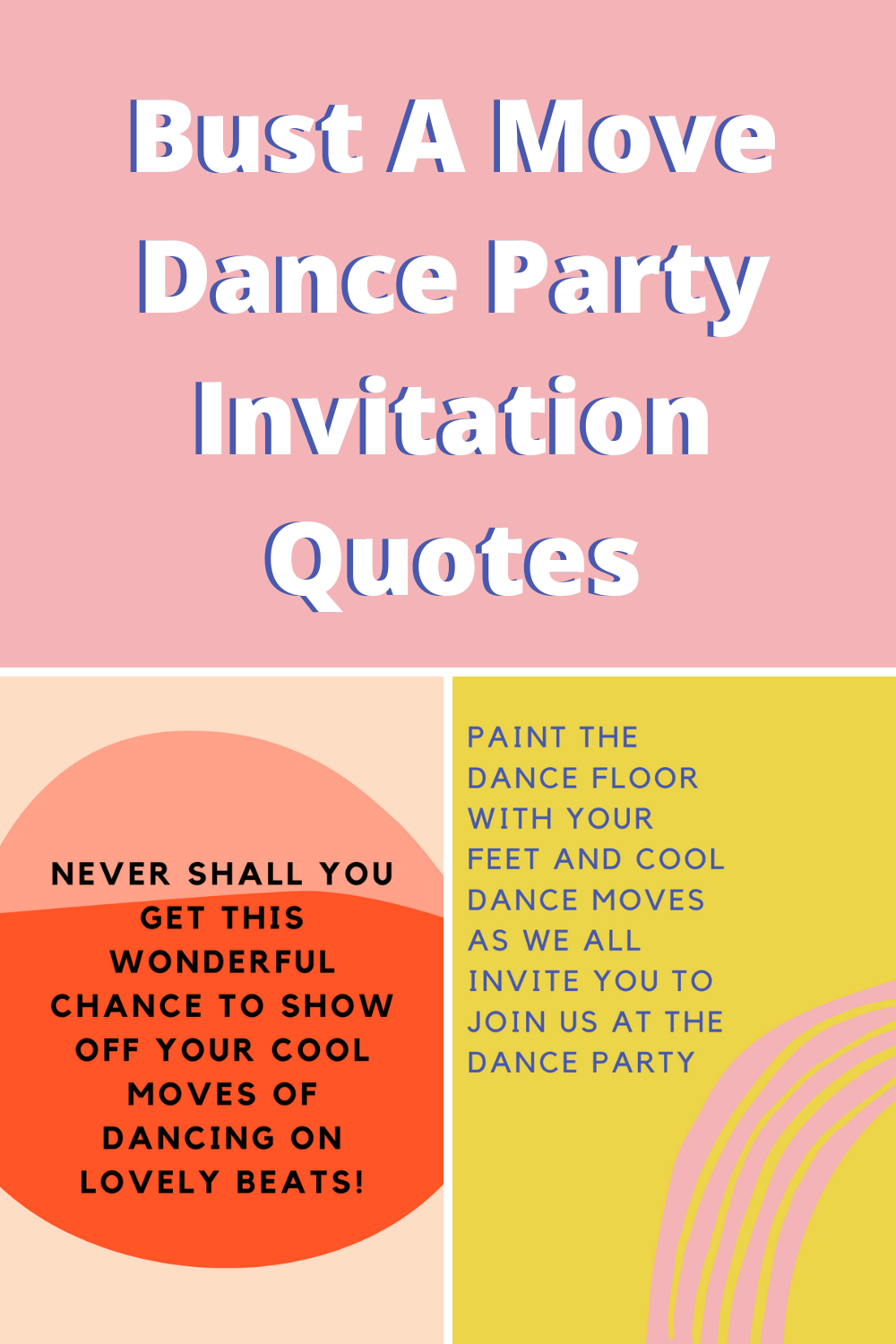 Dance Party Invitation Quotes