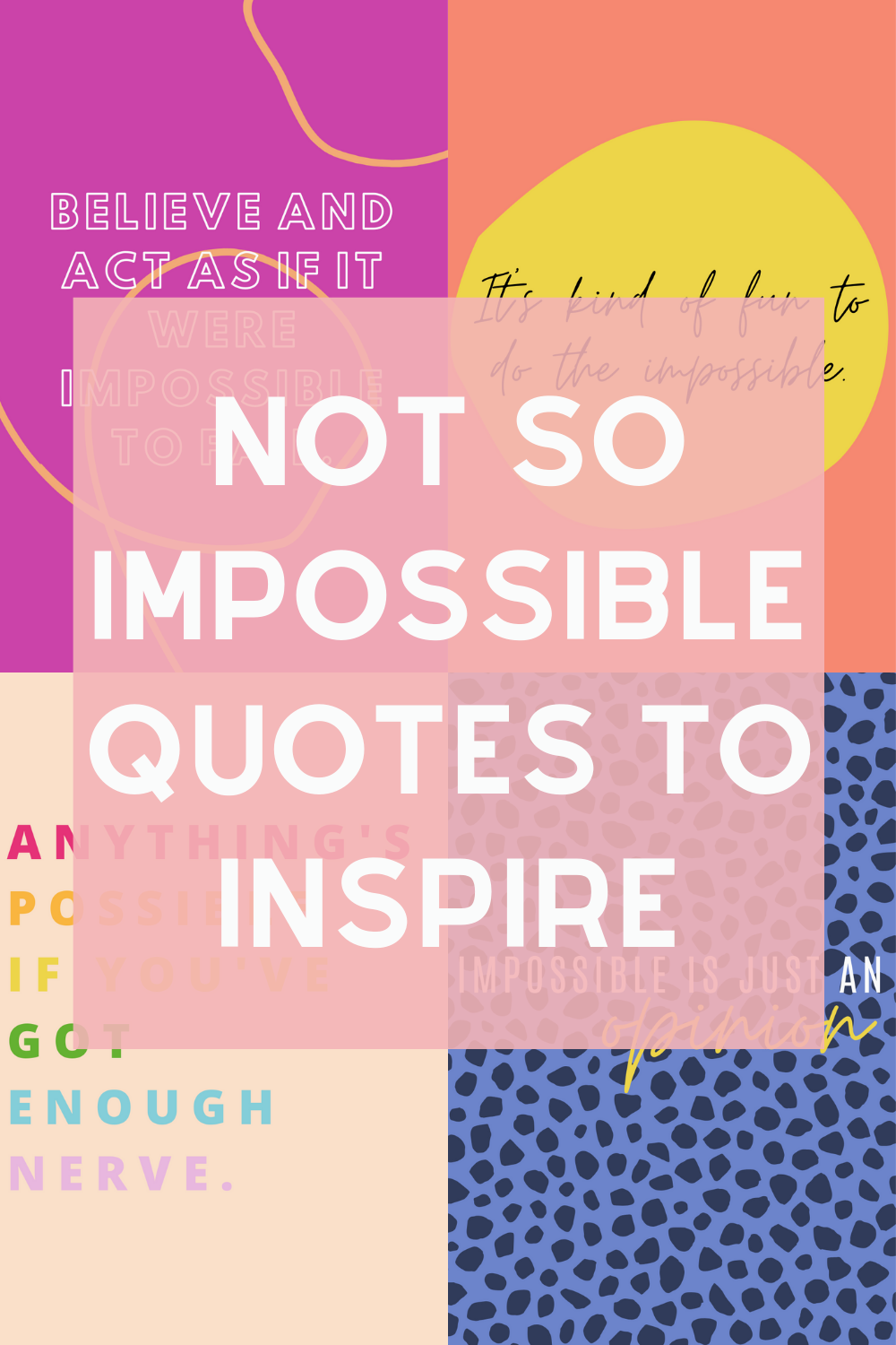 Inspring impossible quotes