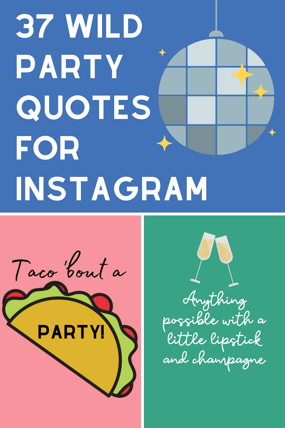 Party Quotes for Instagram