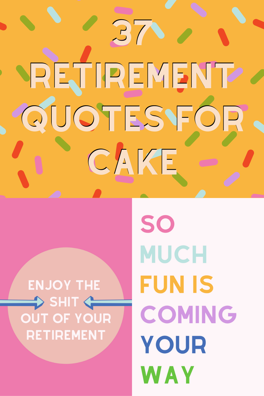 Retirement Quotes for Cake