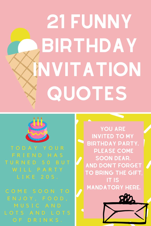 funny birthday invitation quotes