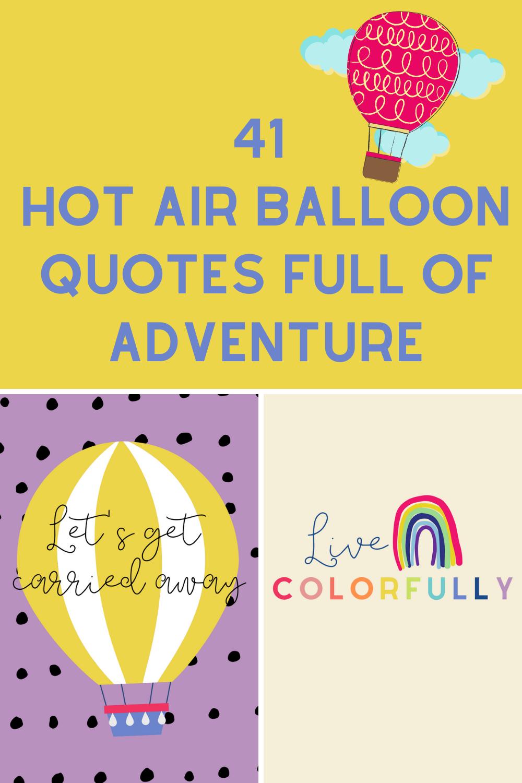 Hot air balloon Quotes