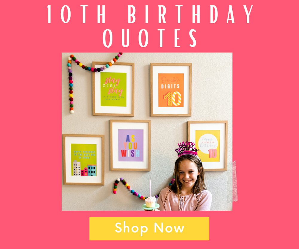 10th birthday party shop quote posters