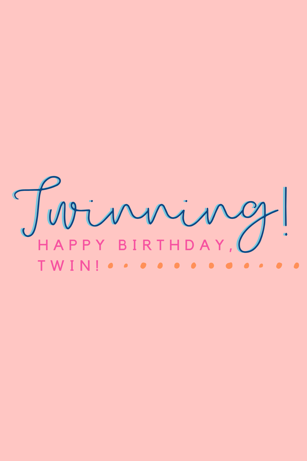 twins birthday quotes images prints