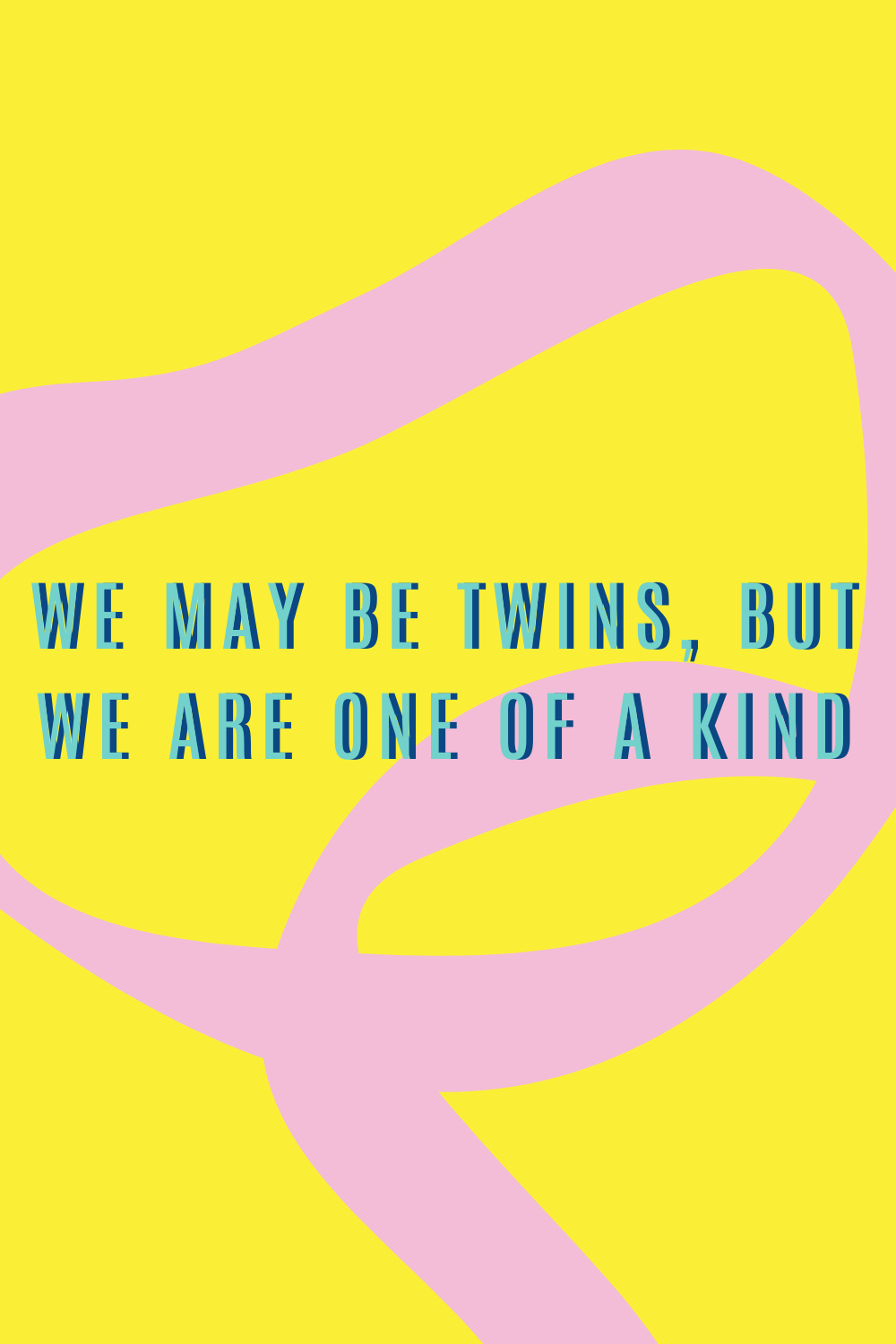 Funny twins birthday puns and quotes