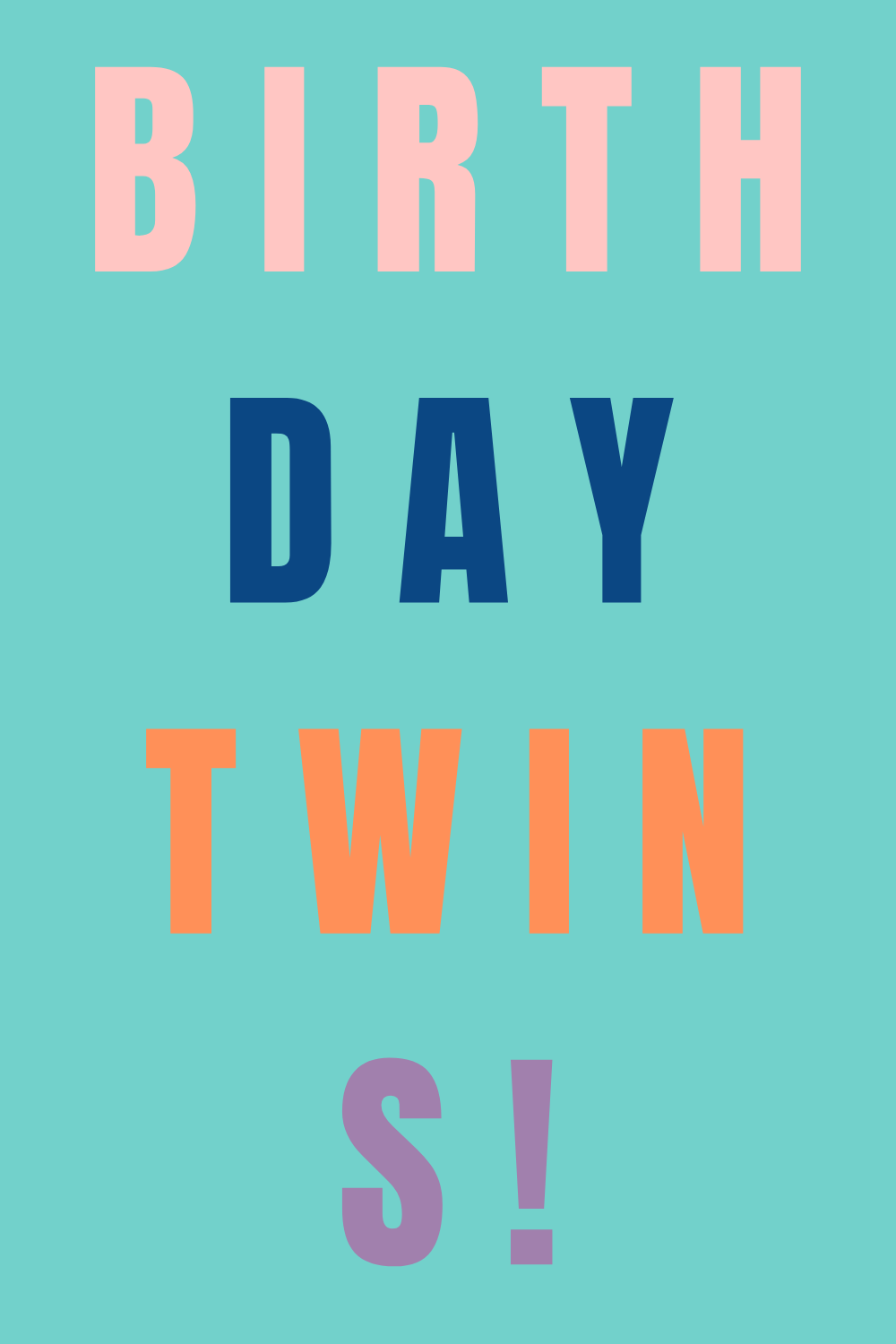 birthday quotes for twins birthday parties