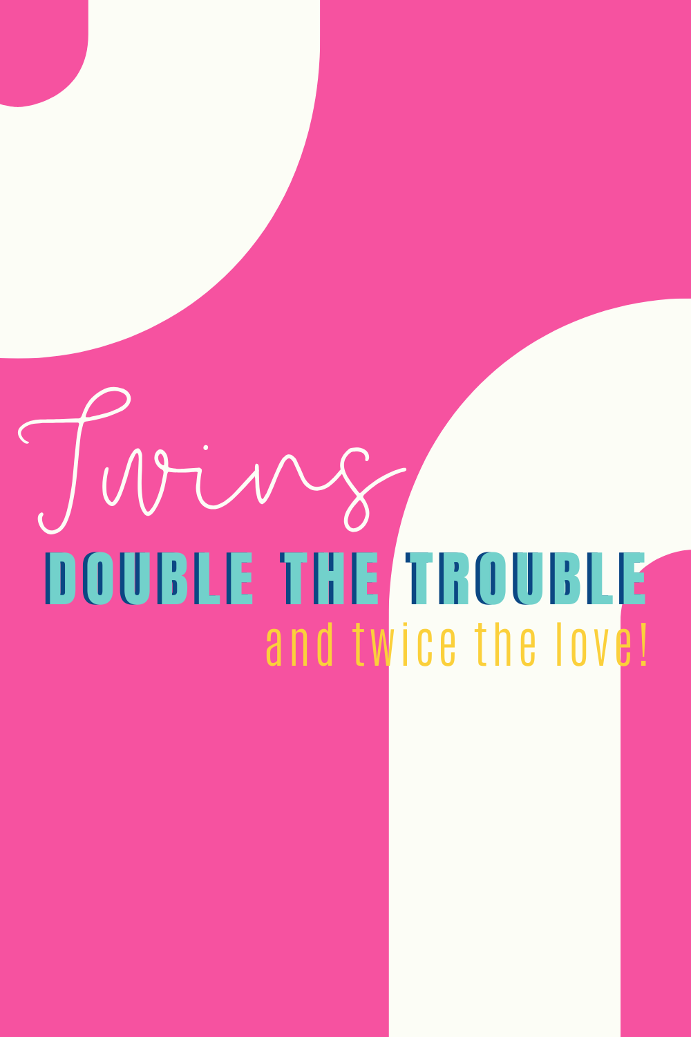 Double the trouble Funny twins baby shower prints for decorations
