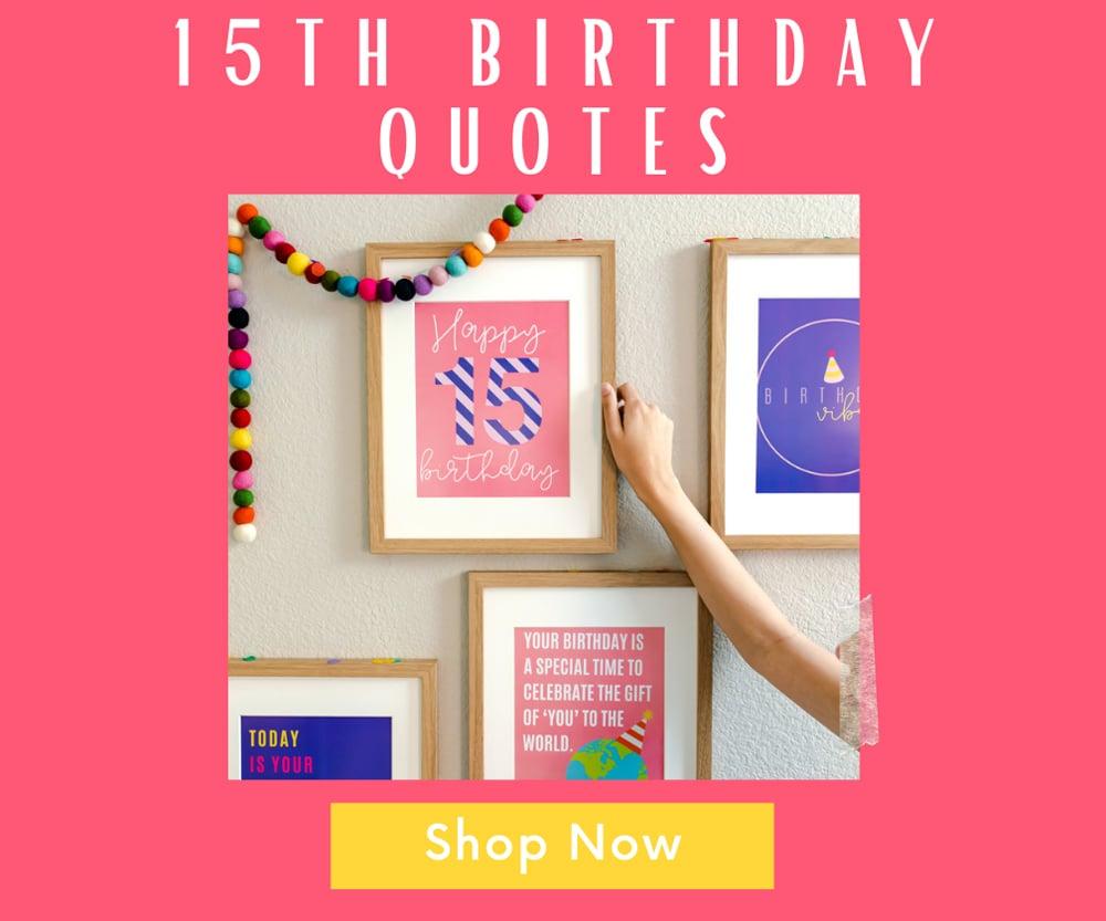 15th birthday quotes decor prints