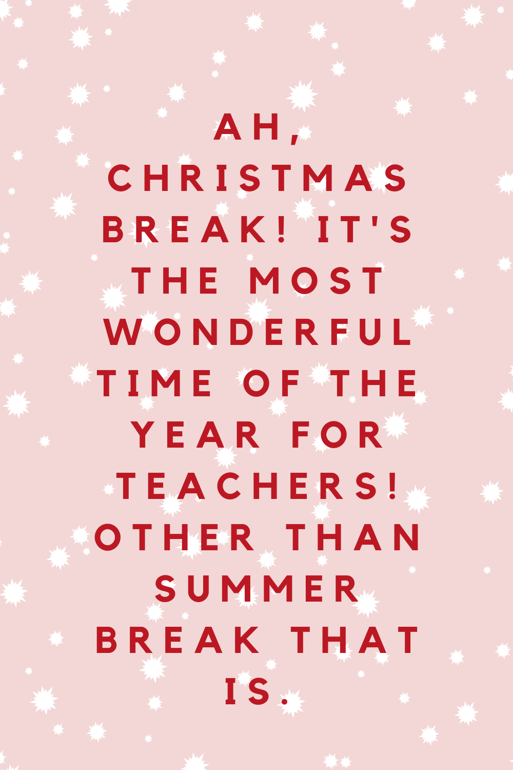 Christmas Quotes for Teachers