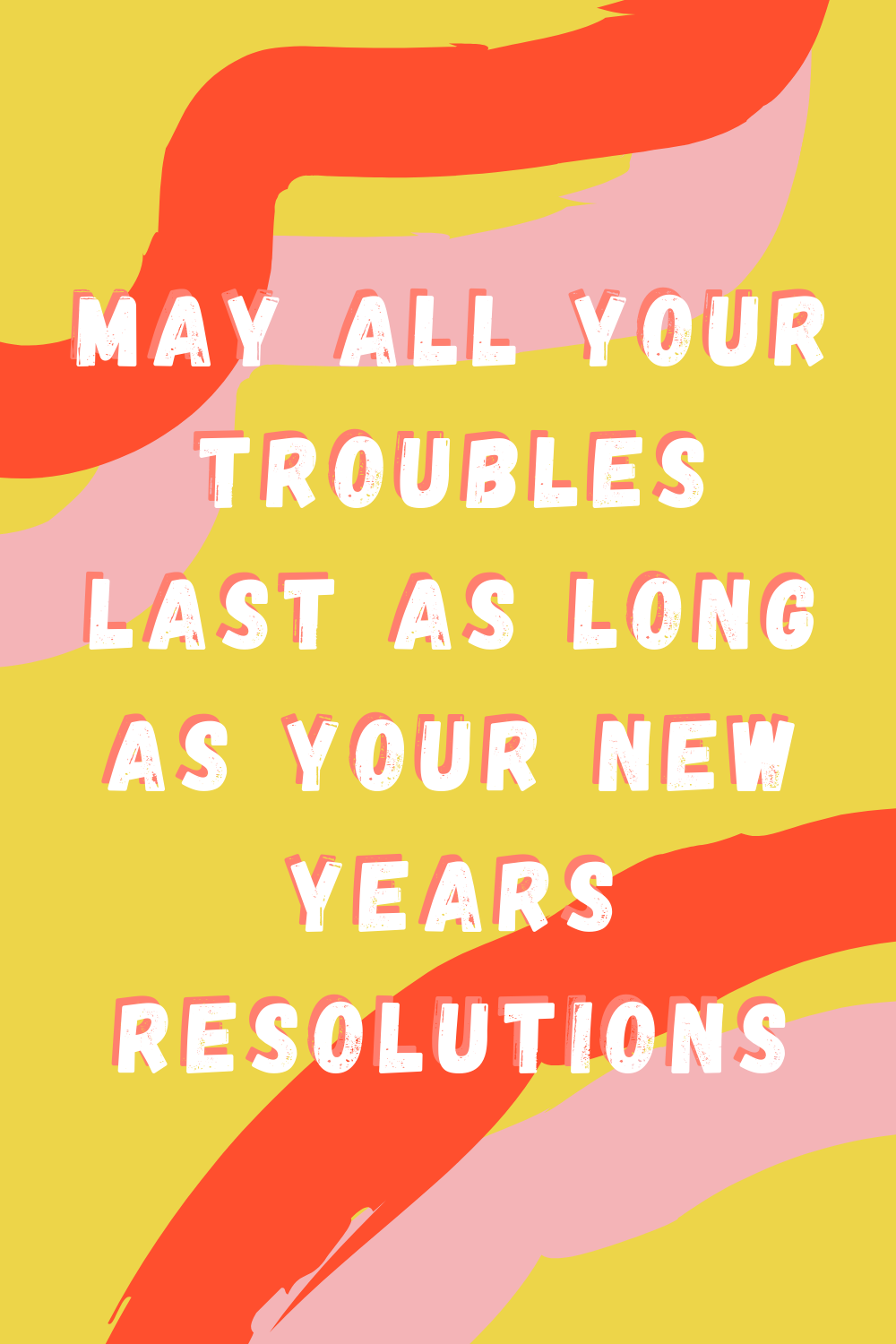 Sarcastic New Years Quotes For 2021