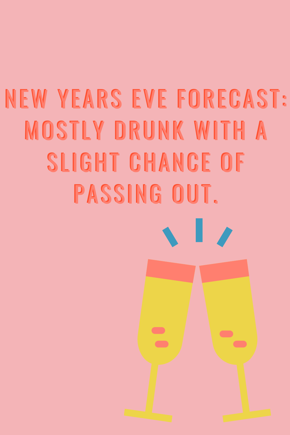 Cheers Quotes For New Years Eve