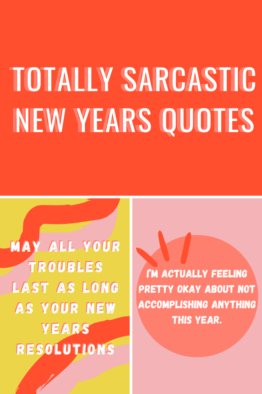 Sarcastic New Years Quotes