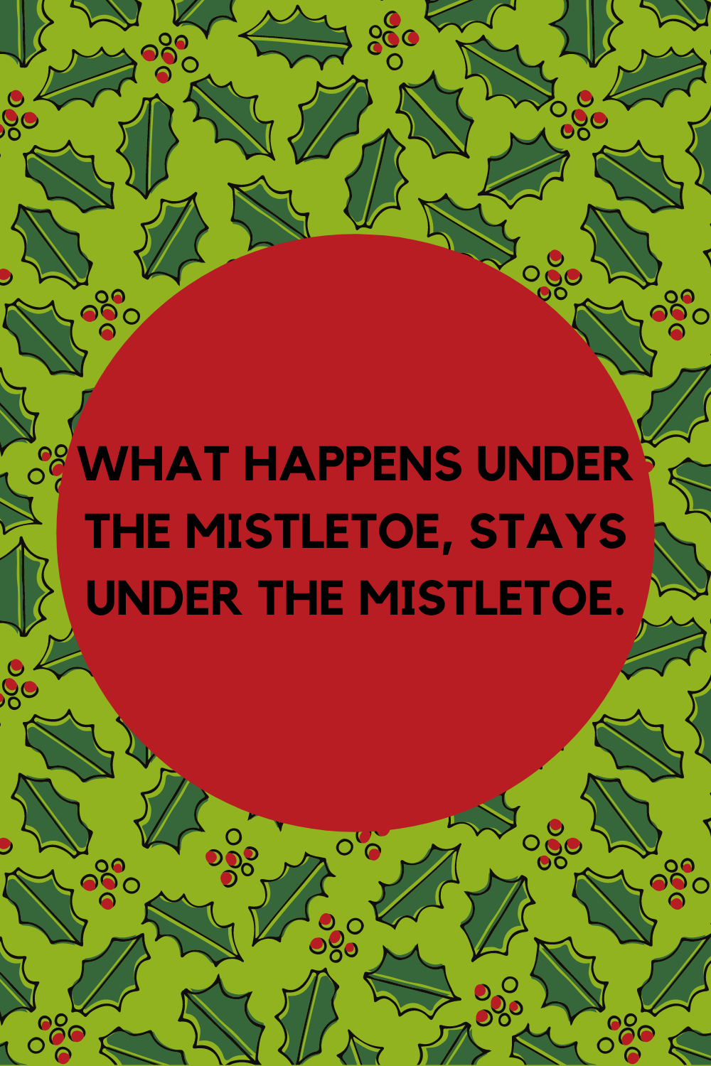 Mistletoe Quotes