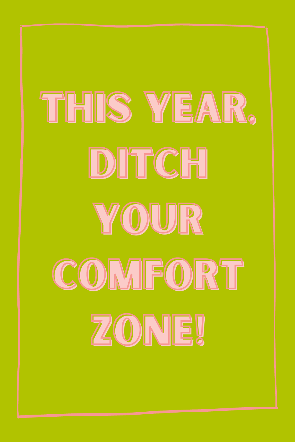 Comfort Zone Quotes Goals for New Years