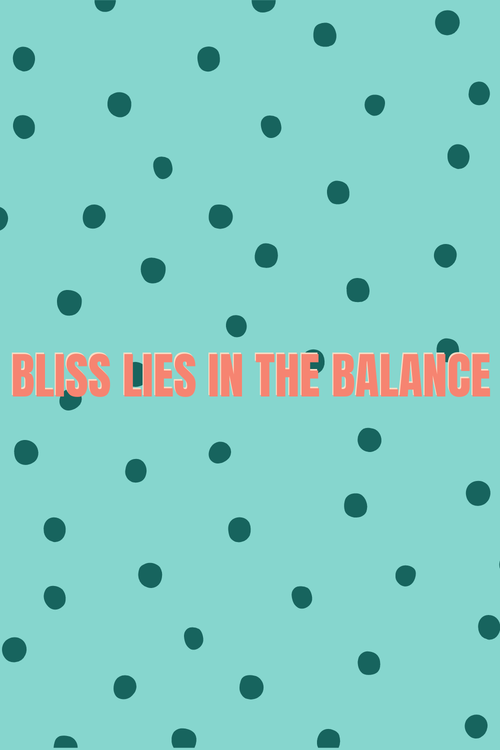 Work Bliss Balance Quotes
