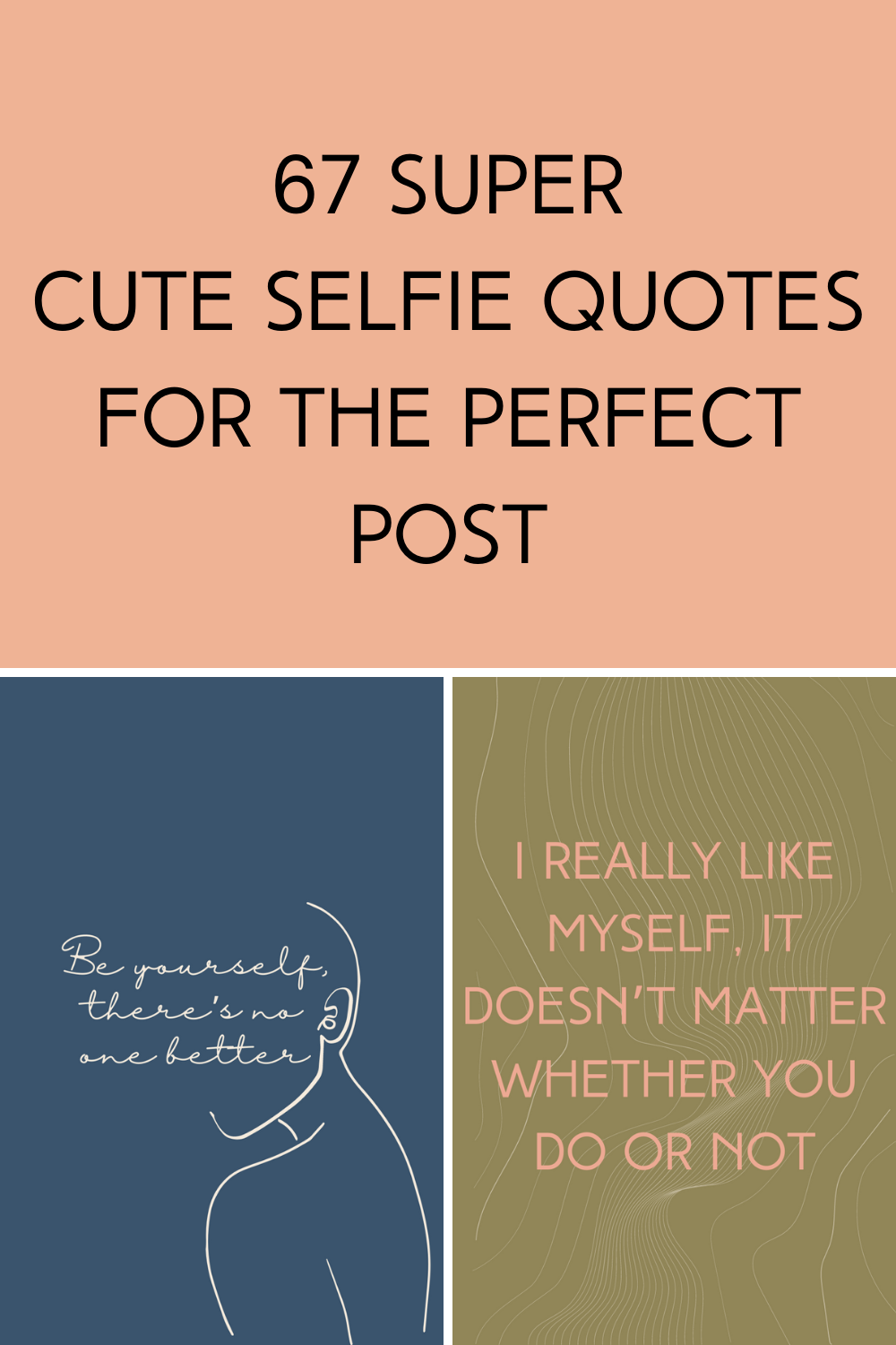 cute selfie quotes