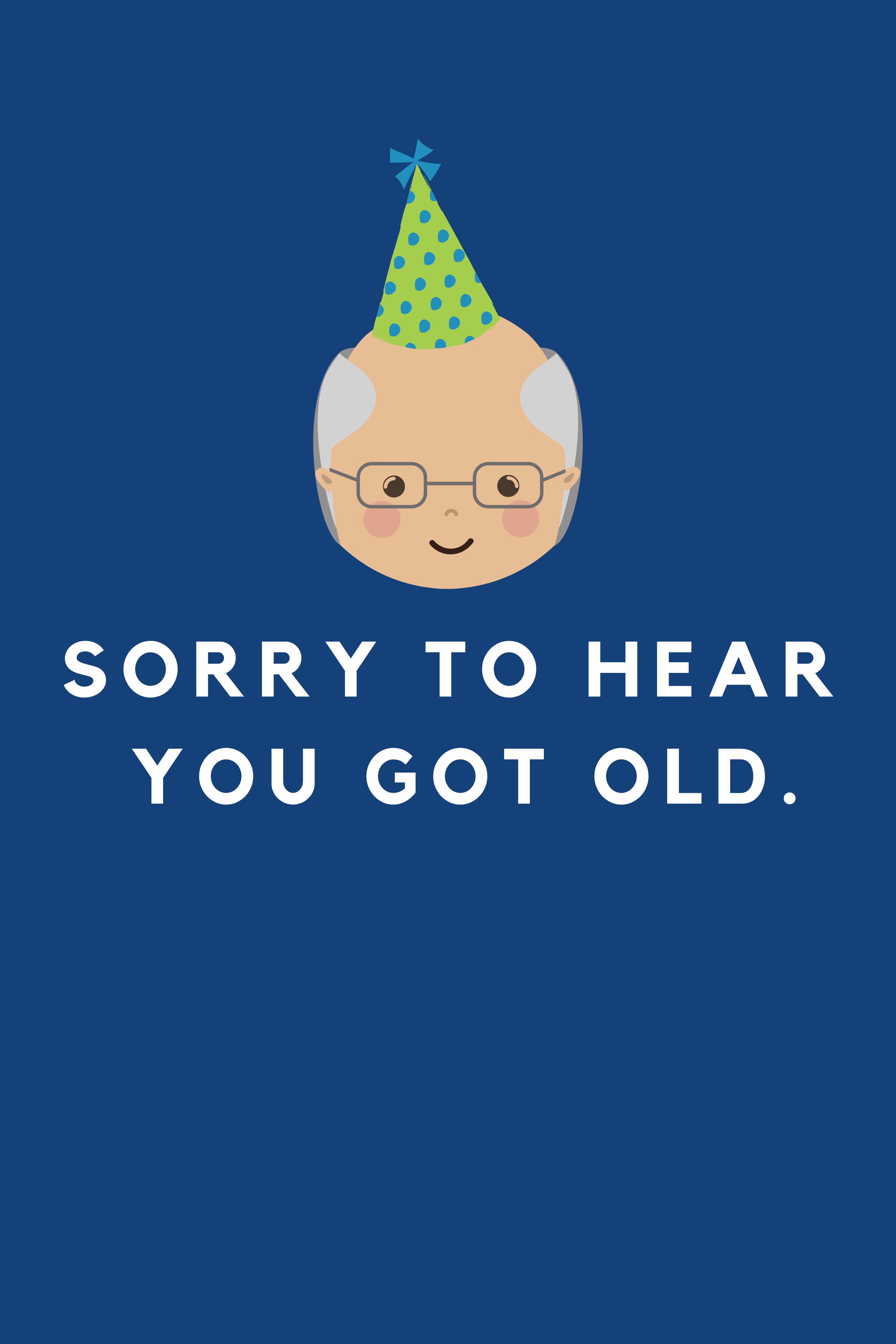 Funny Happy Birthday Quotes for Him Your Dad Will Love