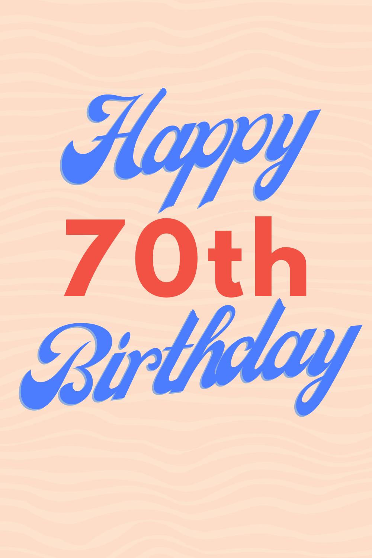 Happy 70th Birthday Quotes