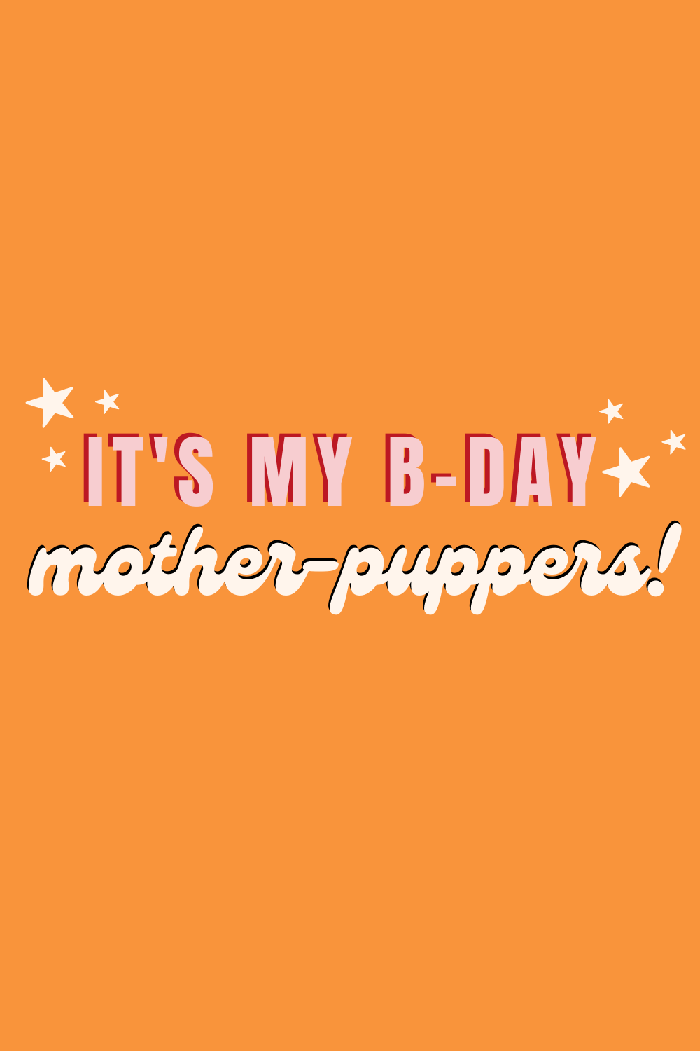 Funny Dog Birthday Quotes To make you laugh
