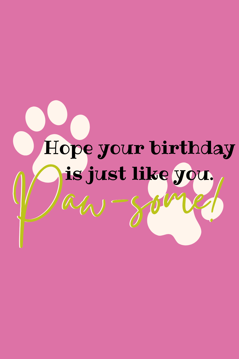 Sweet Dog Birthday Quotes for Cards