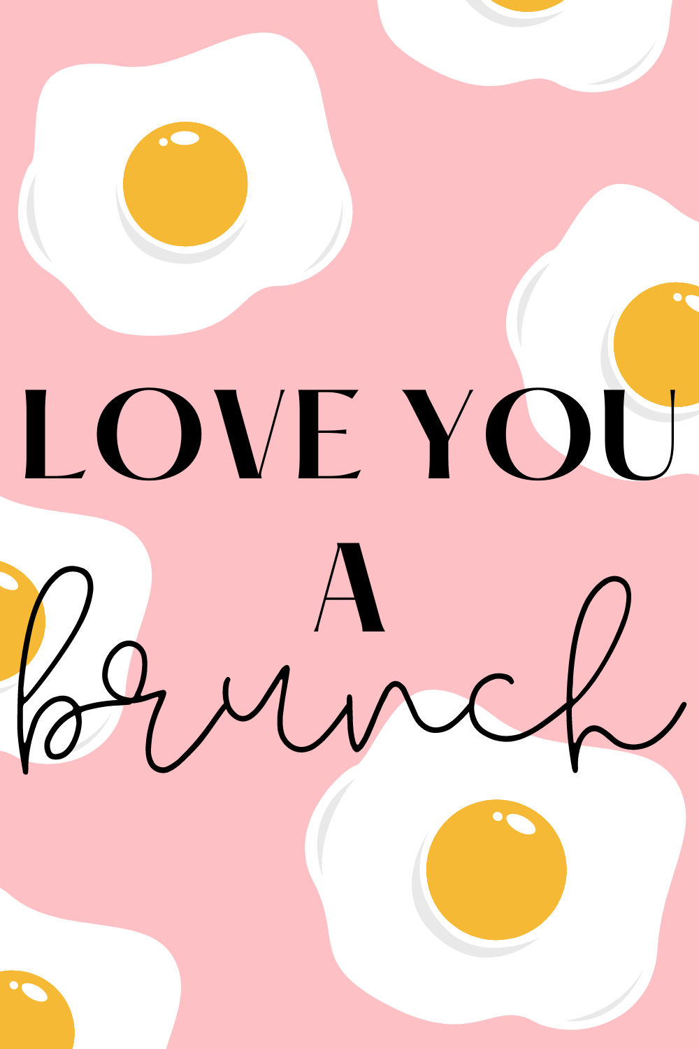 Brunch Quotes And Images For Valentines
